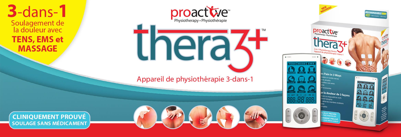 Le Thera3+™ de ProActive™, est un appareil de physiothérapie TENS 3-dans-1 (TENS , EMS et Massage) qui possède 78 programmes de traitements pré-programmés et qui offre également la possibilité d'effectuer des réglages individuels selon les paramètres prescrits par votre médecin.